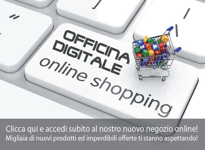 Accedi al nuovo negozio online!